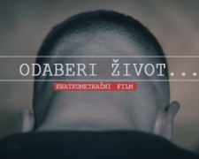 ''Odaberi život'' - kratkometražni film / Short Film: Choose life